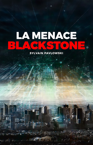 Couverture du premier tome la Menace Blackstone